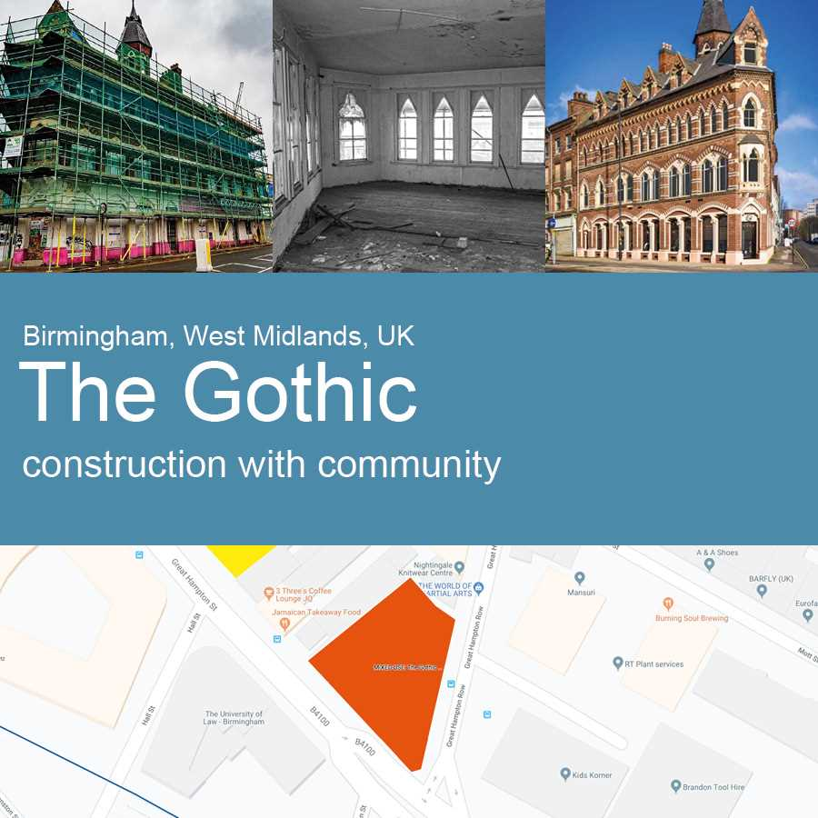 The Gothic (1-4 Great Hampton Street), Birmingham, UK - Construction with Community